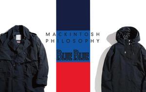 MACKINTOSH PHILOSOPHYと||BLUE BLUE||コラボアイテム登場